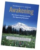 1 Humanitys Great Awakening - FULLinfoANGLE