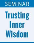 Trusting Inner Wisdom