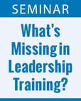 Whats Missing in Leadeership